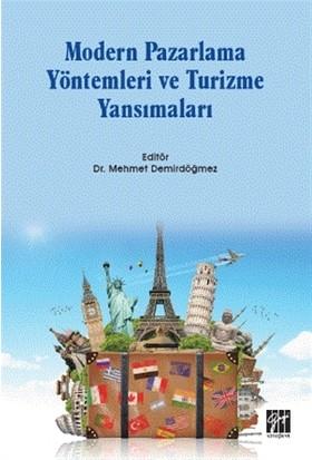 Modern Pazarlama Yöntemleri ve Turizme Yansımaları - Mehmet Demirdöğmez