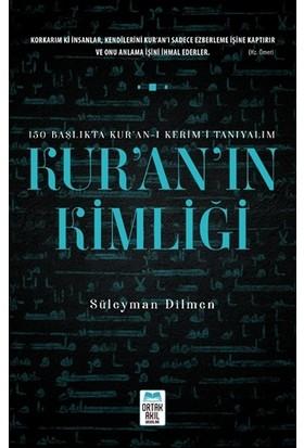Kur'an'ın Kimliği - Süleyman Dilmen