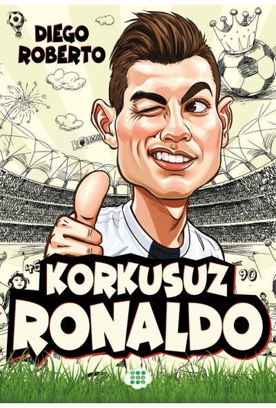 Korkusuz Ronaldo - Diego Roberto