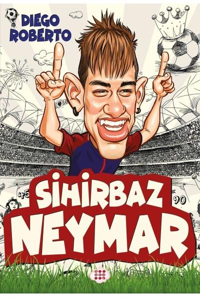 Sihirbaz Neymar - Diego Roberto