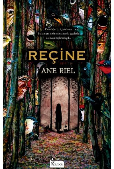 Reçine - Ane Riel