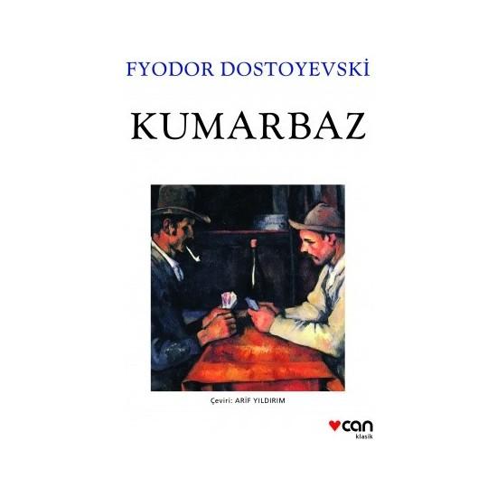 Kumarbaz - Fyodor Dostoyevski