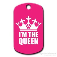 Dalis Pet Tag - I'm The Queen Kedi Köpek Künyesi (İsimlik)