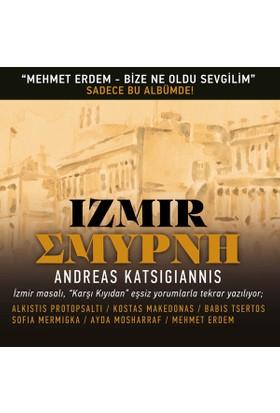 Andreas Katsigiannis - Smryni (İzmir) CD
