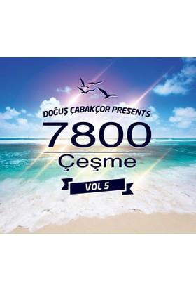 Doğuş Çabakçor - 7800 Çeşme Vol.5 CD
