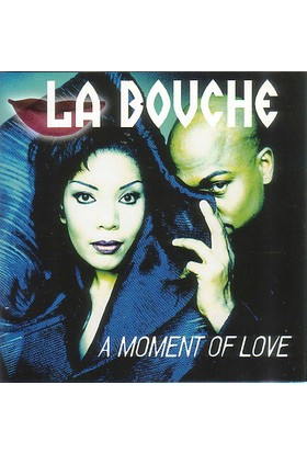La Bouche ‎– A Moment Of Love CD