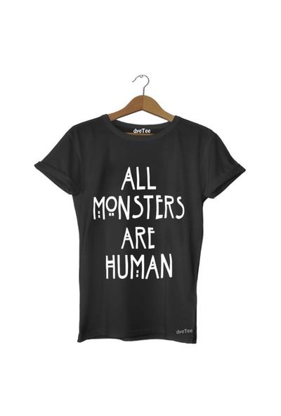 Dyetee All Monsters Are Human Erkek T-Shirt