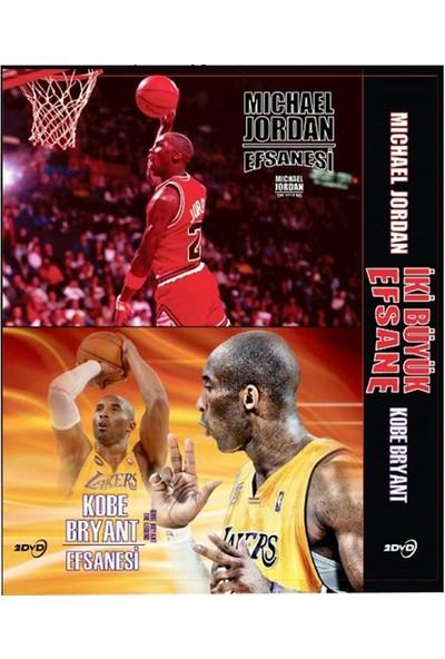 İki Büyük Efsane (Michael Jordan Efsanesi / Kobe Bryant Efsanesi) 2DVD