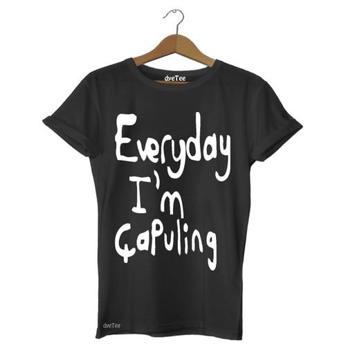 Dyetee Everyday I M Çapuling Erkek T-Shirt