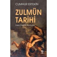 Zulmün Tarihi - Cumhur Ertekin