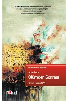 adım Adım Ölümden Sonrası - Haris El-Muhasibi