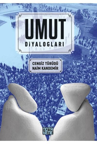 Umut Diyalogları - Naim Kandemir & Cengiz Türüdü