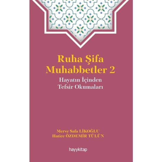 Ruha Şifa Muhabbetler 2 - Merve Safa Likoğlu - Hatice Özdemir Tülün