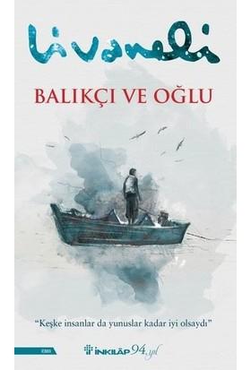 Balıkçı ve Oğlu - Konstantiniyye Oteli, Zülfü Livaneli 2 Kitap, Tohumlu Kurşun Kalem Hediye.