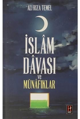 Islam Davası ve Münafıklar - Ali Rıza Temel
