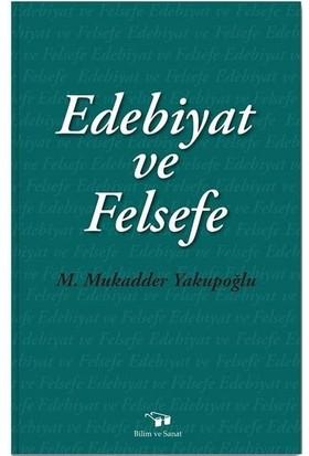 Edebiyat ve Felsefe - m. Mukadder Yakupoğlu