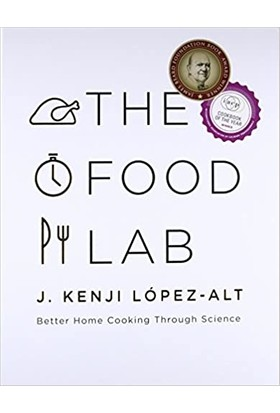 The Food Lab: Better Home Cooking Through Science (Yurt Dışından)