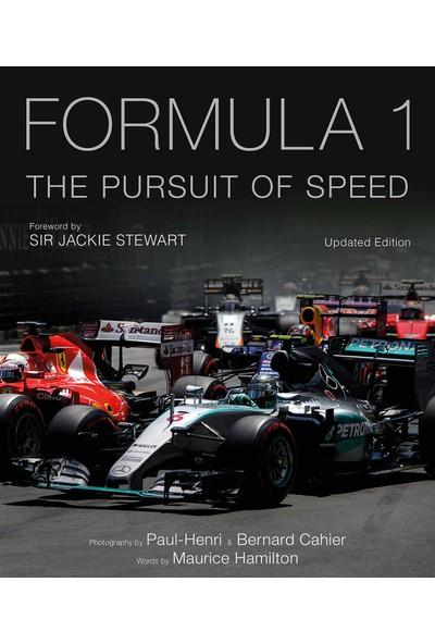 Formula One: The Pursuit Of Speed: A Photographic Celebration Of F1's Greatest Moments (Yurt Dışından)