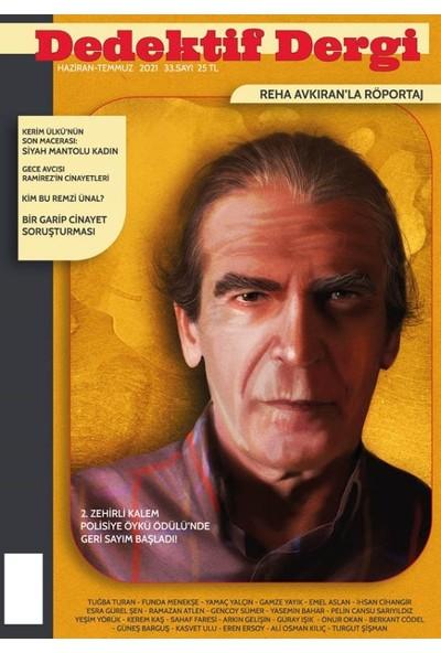 Dedektif Polisiye Dergi Sayı : 33 Haziran - Temmuz