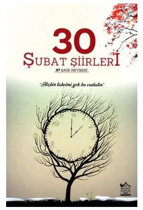 30 Şubat Şiirleri - Ömer Çevik