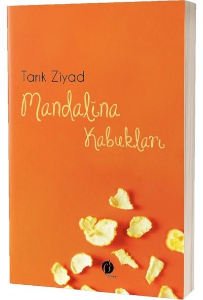 Mandalina Kabukları - Tarık Ziyad