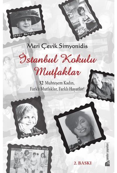İstanbul Kokulu Mutfaklar - Meri Çevik Simyonidis