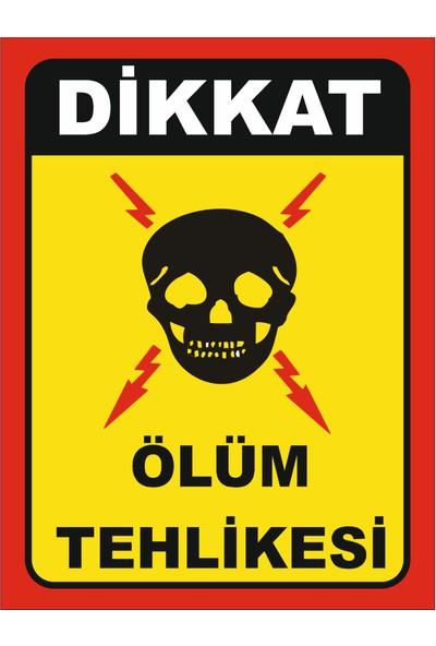 Dikkat Ölüm Tehlikesi ( 2 Adet )