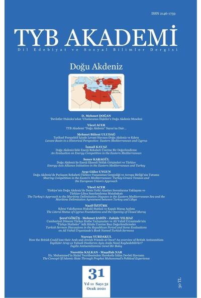Tyb Akademi Dergisi Sayı: 31 Ocak 2021