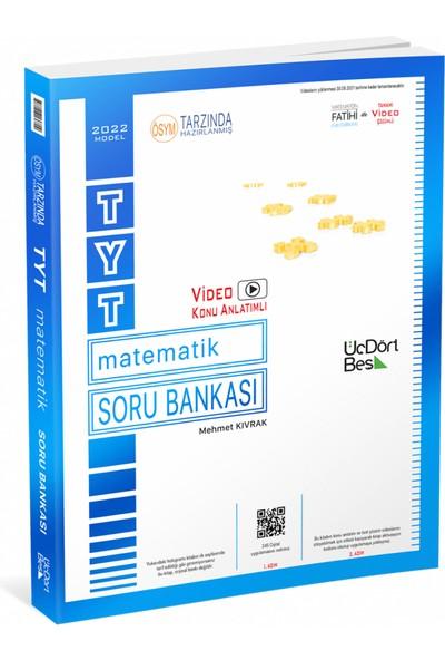 Üçdörtbeş Yayınları 2022 TYT Matematik Soru Bankası