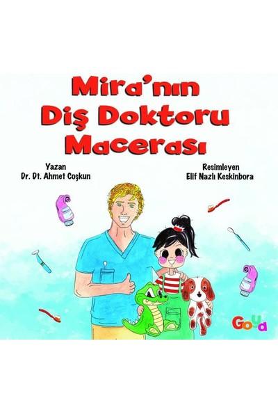 Goya Kitap Mira'nın Diş Doktoru Macerası
