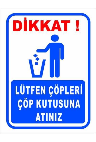 Reklambu Lütfen Çöpleri Çöp Kutusuna Atalım Uyarı Levhası (2 Adet )